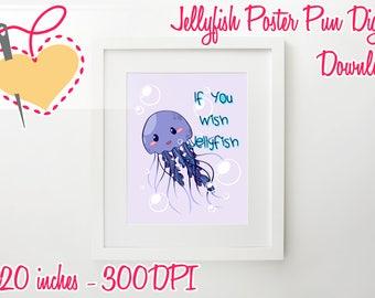 Jelly Fish Pun Nursery/Preschool/Stickers Poster