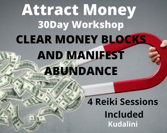 Attract money 30Day Course, Clear money blocks and Manifest Abundance