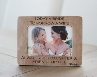 Mother of the Bride GIFT Personalized Picture Frame Always Your Daughter Mother Daughter Frame GIFT Thank You Wedding Gift