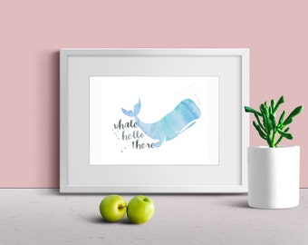 Whale Hello There Print, Instant Download, TWO sizes included 8x10 and 5x7