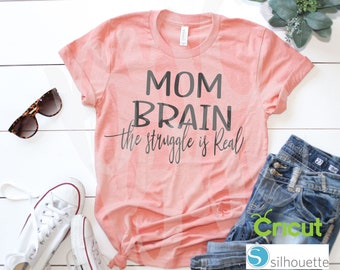 Mom Brain, Mothers Day, SVG, PNG, DXF, Vinyl Design, Circut, Cameo, Cut File, momlife, #momlife, Mom shirt, Mothers Day svg, Funny Mom Svg
