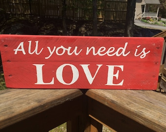All you need is Love Pallet Sign