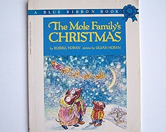 The Mole Family's Christmas by Russell Hoban - Pictures by Lillian Hoban - Children's Book - Paperback - Mole Family, Christmas, Santa Claus