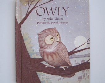 Owly by Mike Thaler - Children's Book - Weekly Reader Book Club - Bedtime Story