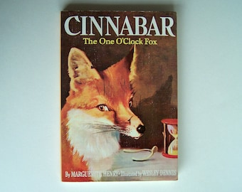 Cinnabar The One O'Clock Fox by Marguerite Henry - Illustrated by Wesley Dennis -  Paperback - Older Reader Children's Book - Wild Animals
