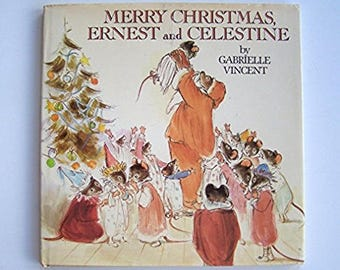 Merry Christmas, Ernest and Celestine by Gabrielle Vincent - Children's Book - Bear, Mouse, Friendship