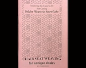 Star Cane Spider Weave to Snow Flake how to pamphlet- Fancy Caning