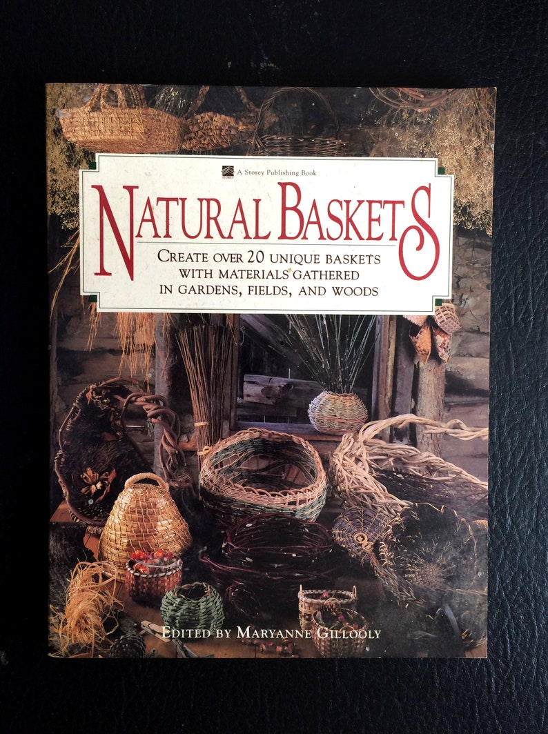 Natural Baskets Book 158 Pages Soft Cover Create Over 20 Unique Baskets Home Arts & Crafts