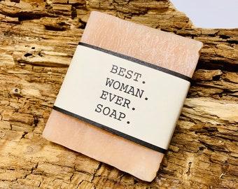 Best Women Ever Soap