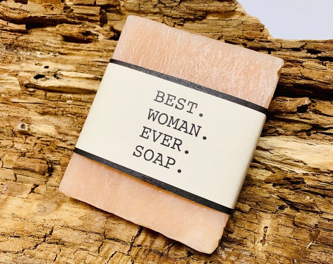 Best Women Ever Soap