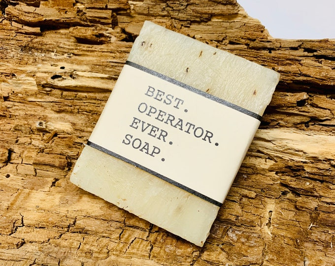 Best Operator Ever Gift Soap