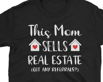 4fc44bf44 This Mom Sell Real Estate Realtor T-Shirt Cute Realtor Shirts Funny Realtor  Tshirts