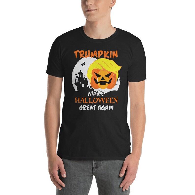 75f2c42a5d1 Trumpkin Shirt Make Halloween Great Again T-Shirt Funny Trump Halloween  Party Adult Unisex Tshirt