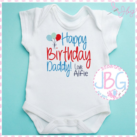 Personalised 'Happy Birthday Daddy' Baby Boys Vest - Embroidered Bodysuit - Fun Gift for Baby Boy & Daddy - Baby Grow