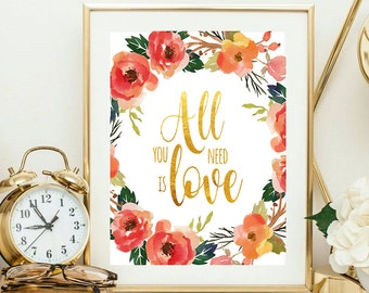 Floral Wall Art, All you need is love, floral print, quote wall art, typography print, valentine's day, love print, love quote, typography