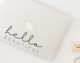 Hello Beautiful   Laptop Decal   Computer Sticker   Happy Stickers   Yeti Decal    Phone Sticker   MacBook   Motivational Vinyl Sticker
