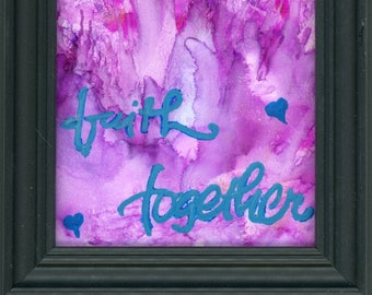 Framed Faith Together Original Alcohol Ink Painting ArtByLeClaireDesigns 4x6 painting in a 5x7 frame soft pink purple background desk sized
