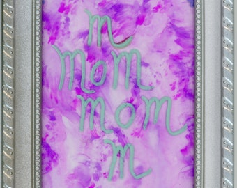 Silver Framed - Mom all Ways Original Alcohol Ink Painting-ArtByLeClaireDesigns- 4x6 painting in a 5x7 frame soft pink background desk sized