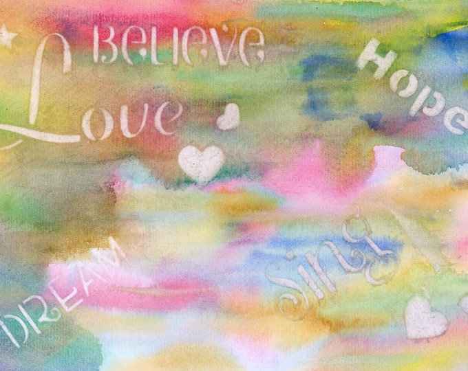 Love Dream Hope Believe original watercolor one of a kind 9x12 motivational happy upbeat hand painted rainbow colored tie dye Not a Print