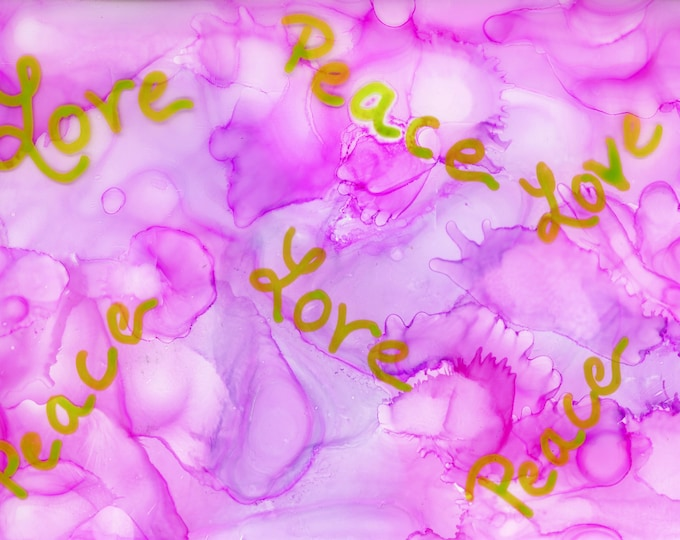 Original Love Peace Alcohol Ink Painting 5x7 pink purple desk size one-of-a-kind ArtByLeClaireDesigns unframed inspirational message green