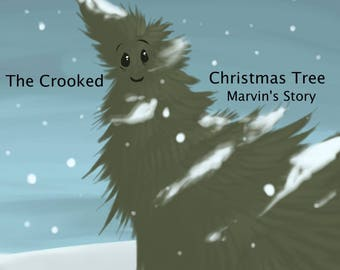 The Crooked Christmas Tree, Marvin's Story Kids Picture E-Book by Kimberly LeClaire, Illustrated by Jessica Dugan - PDF File - Early Reader