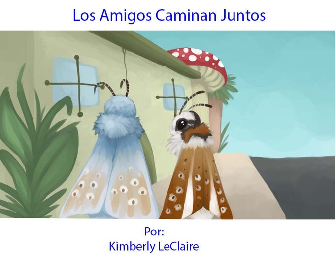 Los Amigos Caminan Juntos Spanish Anti-Drug / Strangers Kids E-Book written by Kimberly LeClaire, Illustrated by Jessica Dugan - PDF File