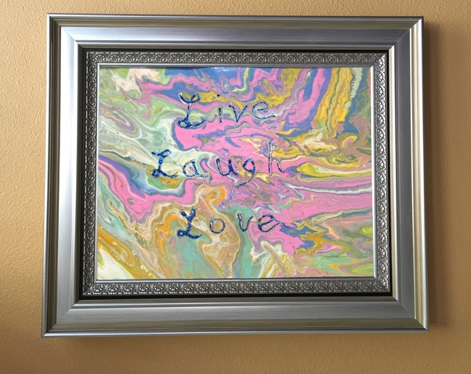 Live Laugh Love Embellished New Inspirational Abstract Original Liquid Dirty Poured Acrylic Painting - 11x14 green mated, pink mixed colors