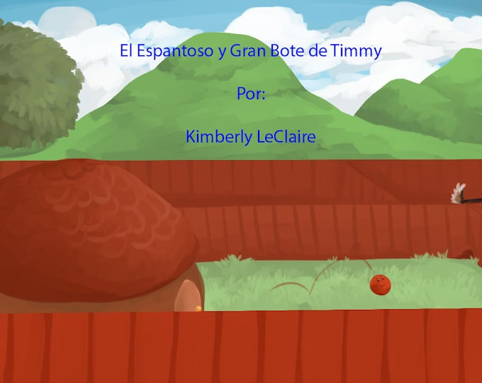 El Espantoso y Gran Bote de Timmy, Spanish (Strangers) Kids E-Book written by Kimberly LeClaire, Illustrated by Jessica Dugan - PDF File