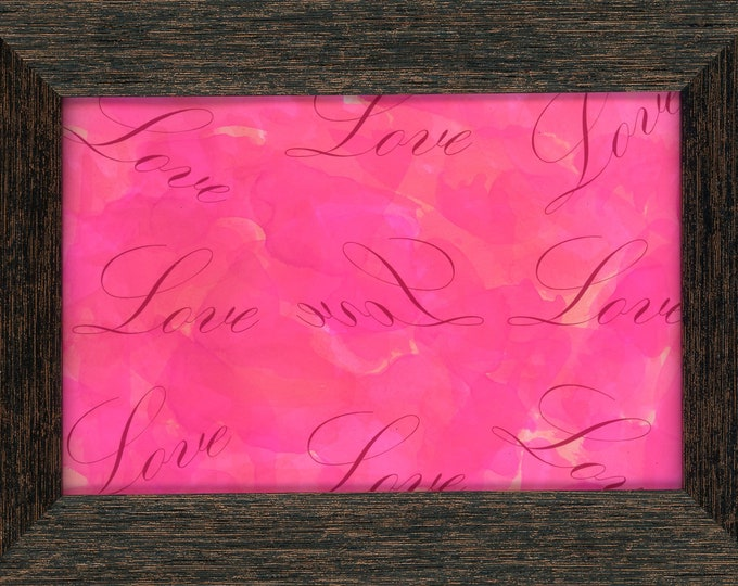 """Framed Original Alcohol Ink Love All Ways 4x6"""" Painting ArtByLeClaireDesigns in 5x7 frame bright pink air brush art desk size romantic art"""