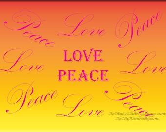 Love Peace - Peace Love Orange Variegated Color Word Art Downloadable Art Print World Peace Multiple File Sizes JPEG Files Yellow Orange