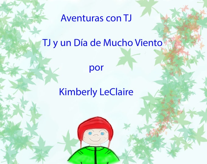 TJ y un Día de Mucho Viento: Aventuras con TJ  Kids Picture E-Book by Kimberly LeClaire, - PDF File - Early Reader Book