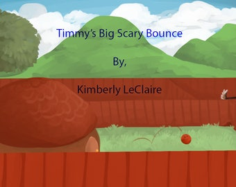 Timmy's Big Scary Bounce, English (Strangers) Kids E-Book written by Kimberly LeClaire, Illustrated by Jessica Dugan - PDF File