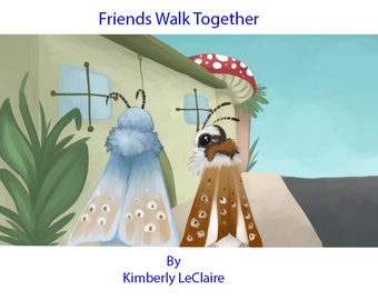 Friends Walk Together, English Anti-Drug / Strangers Kids E-Book written by Kimberly LeClaire, Illustrated by Jessica Dugan - PDF File