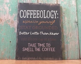 Coffeeology - Coffee Sign - Coffee Lovers Gift - Coffee Bar Sign - But First Coffee Sign - Coffee Is Always A Good Idea - Coffee Lover