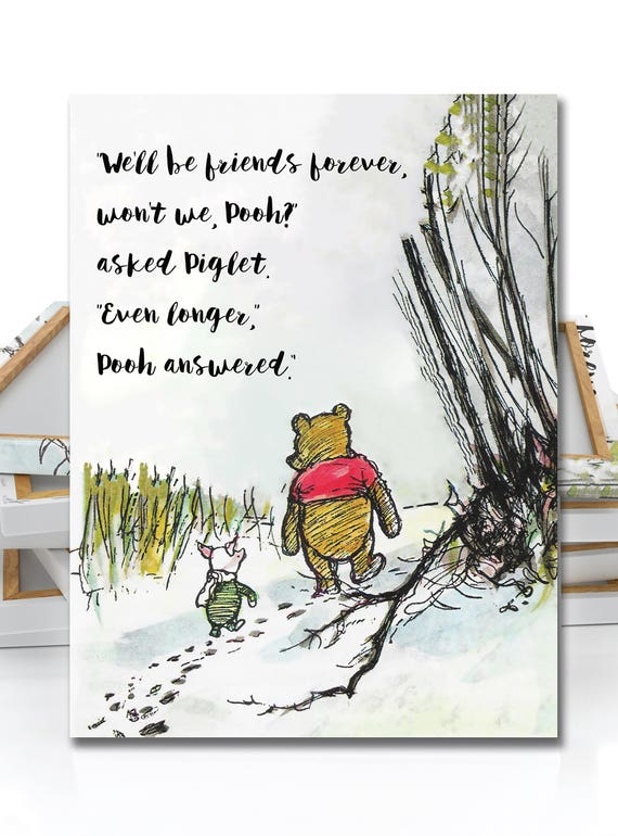 Winnie The Pooh Quote We Ll Be Friends Forever Print Etsy