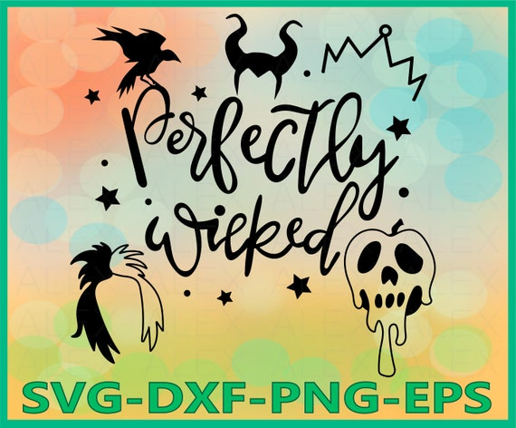 70 Off Perfectly Wicked Svg Villains Svg Poison Svg Etsy