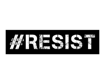 Political Bumper Sticker Decal #RESIST - FREE SHIPPING