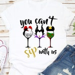 Disney shirt, Food and Wine, Epcot, women's shirt, matching shirts, group shirts, drinking, You Can't Sip with Us Plus size