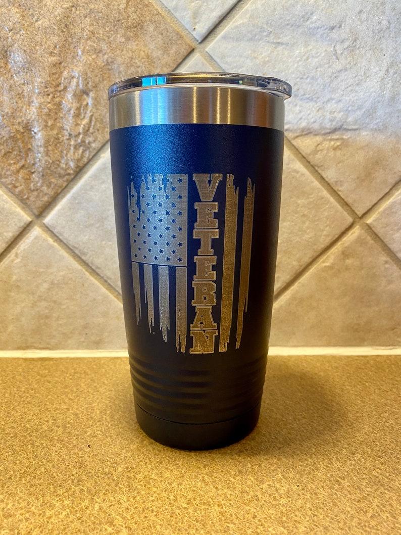 Gift personalized tumbler Laser Engraved Military Veteran tumbler