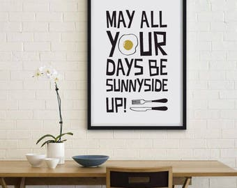Sunny Side Up, printable quote, wall art, digital prints, black and white, typography poster, wall décor