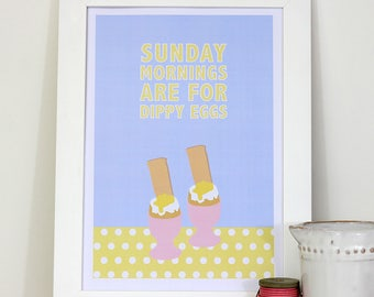 A4 framed kitchen wall print - Sunday mornings are for dippy eggs