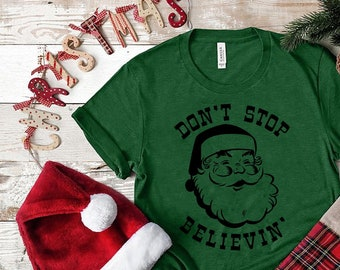 Christmas Fun Don t Stop Believin  Santa believing Vintage Xmas PJ shirts 848101011