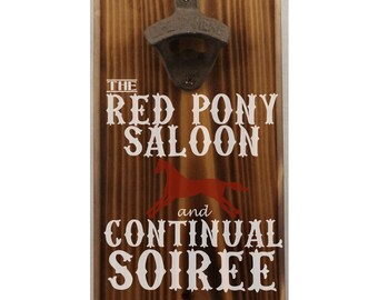 Red Pony Saloon Longmire Wall Mount Bottle Opener with magnetic cap catcher