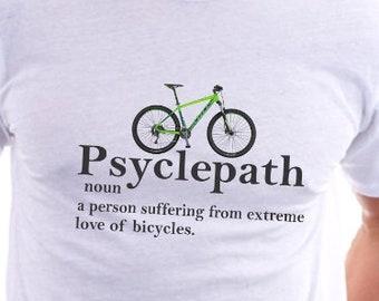 Psyclepath Tshirt - Love to cycle. Cycle psychopath 094c6a75f