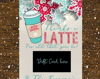 Thanks A Latte gift card holder, Coffee Christmas Gift Card Holder, Teacher Christmas Gifts, Coffee Gift Card Holder, digital or printed