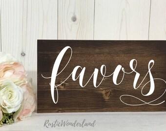 Favors Sign // Wedding Sign // Rustic Decor // Wood Sign // Wedding Decor// Wedding Reception Sign