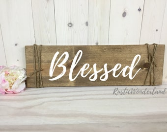 Blessed Sign // Home Decor // Farmhouse Sign // Rustic Decor // Wood Sign