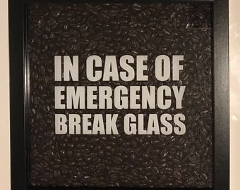 graphic about In Case of Emergency Break Glass Printable named Within just Scenario Of Crisis Split Gl Espresso enthusiasts Novelty Reward
