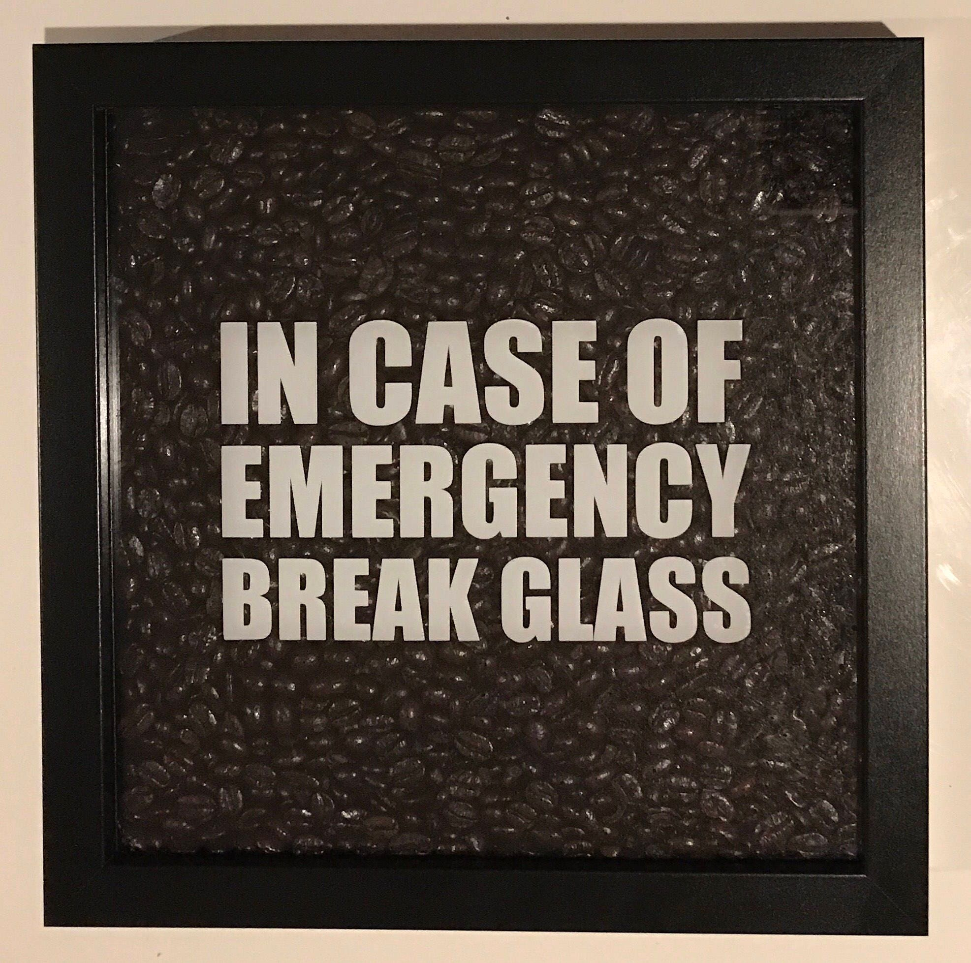 In Case Of Emergency Break Glass Coffee Lovers Kitchen Etsy