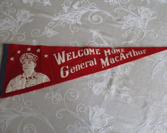 Vintage General MacArthur Pennant, Welcome Home General MacArthur Pennant, Red White & Blue Vintage Felt Pennant, Historical Felt Pennant